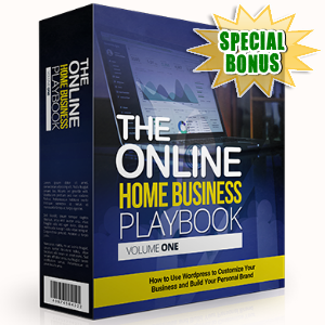 Special Bonuses - May 2017 - The Online Home Business Playbook Volume One