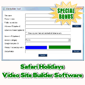 Special Bonuses - May 2017 - Safari Holidays Video Site Builder Software
