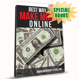 Special Bonuses - May 2017 - The Best Way To Make Money Online Video Series