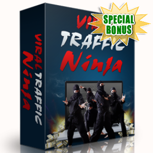 Special Bonuses - May 2017 - Viral Traffic Ninja Plugin
