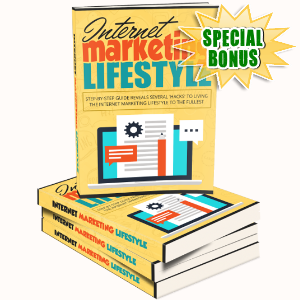 Special Bonuses - May 2017 - Internet Marketing Lifestyle