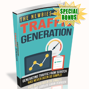 Special Bonuses - May 2017 - The Newbies Guide To Traffic Generation