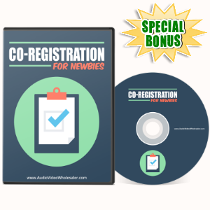 Special Bonuses - May 2017 - Co-Registration For Newbies Video Series