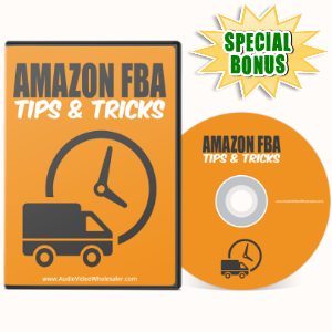 Special Bonuses - May 2017 - Amazon FBA Tips & Tricks Video Series