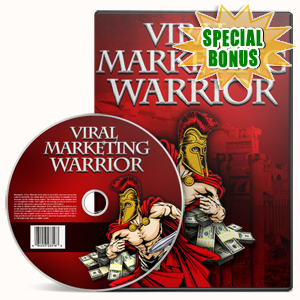 Special Bonuses - May 2017 - Viral Marketing Warrior Video Series