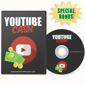Special Bonuses - May 2017 - YouTube Cash Video Series