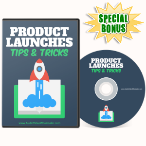 Special Bonuses - May 2017 - Product Launches Tips & Tricks Video Series