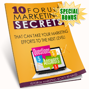 Special Bonuses - May 2017 - 10 Forum Marketing Mastery Secrets