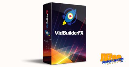 VidBuilderFX Review and Bonuses