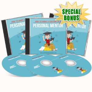 Special Bonuses - June 2017 - How To Make A Fortune As A Personal Mentor Audio Pack