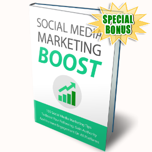 Special Bonuses - June 2017 - Social Media Marketing Boost