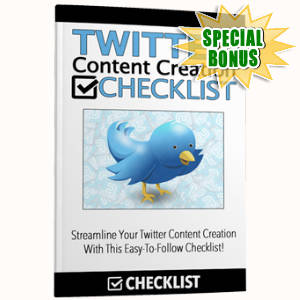 Special Bonuses - June 2017 - Twitter Content Creation Checklist Pack
