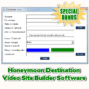 Special Bonuses - June 2017 - Honeymoon Destination Video Site Builder Software