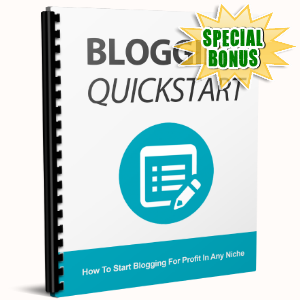 Special Bonuses - June 2017 - Blogging Quickstart