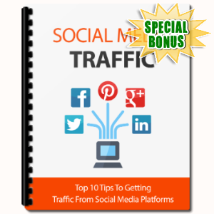 Special Bonuses - June 2017 - Social Media Traffic
