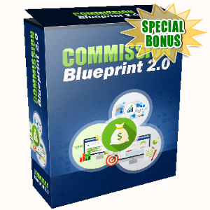 Special Bonuses - June 2017 - Commission Blueprint 2.0 Video Series