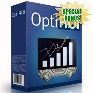 Special Bonuses - June 2017 - OptiRoi Software