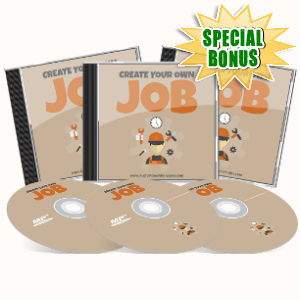 Special Bonuses - June 2017 - Create Your Own Job Audio Pack