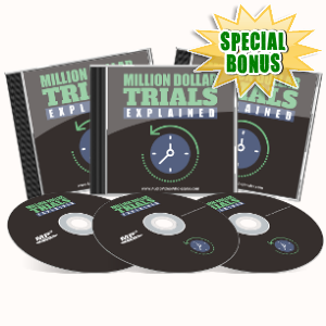 Special Bonuses - June 2017 - Million Dollar Trials Explained Audio Pack