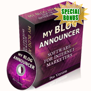 Special Bonuses - June 2017 - My Blog Announcer Software
