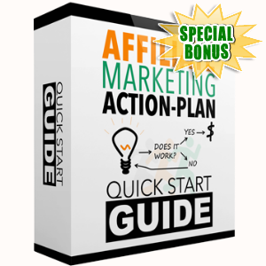Special Bonuses - July 2017 - Affiliate Marketing Action Plan Pack