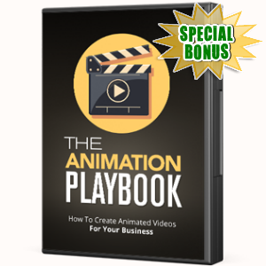 Special Bonuses - July 2017 - The Animation Playbook Advanced Video Series