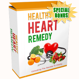 Special Bonuses - July 2017 - Healthy Heart Remedy