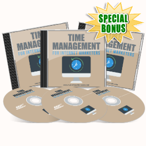 Special Bonuses - July 2017 - Time Management For Internet Marketers Audio Pack