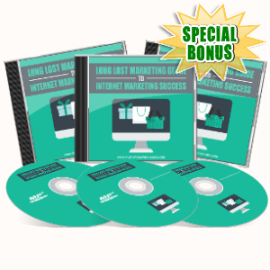 Special Bonuses - July 2017 - Long Lost Marketing Guide To Internet Marketing Success Audio Pack
