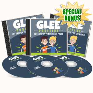 Special Bonuses - July 2017 - Glee Positive Audio