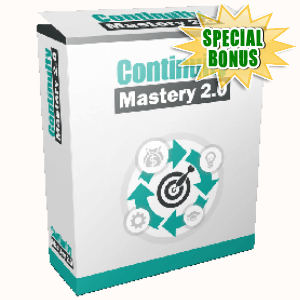 Special Bonuses - July 2017 - Continuity Mastery 2.0 Video Series