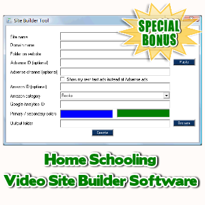Special Bonuses - July 2017 - Home Schooling Video Site Builder Software
