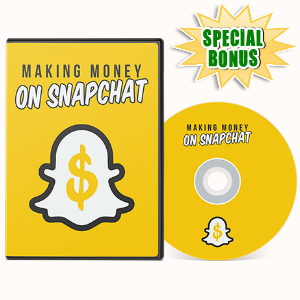 Special Bonuses - July 2017 - Making Money On Snapchat Video Series