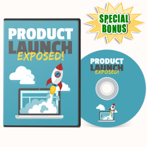 Special Bonuses - July 2017 - Product Launch Exposed Video Series