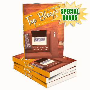 Special Bonuses - July 2017 - The Journey To Top Blogger