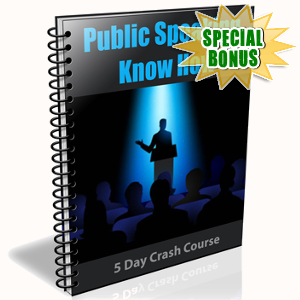 Special Bonuses - July 2017 - Public Speaking Know How