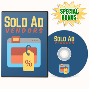 Special Bonuses - July 2017 - Solo Ad Vendors Video Series