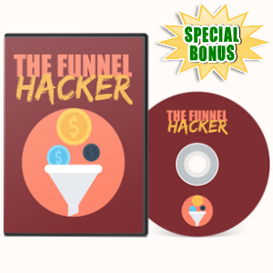 Special Bonuses - July 2017 - The Funnel Hacker Video Series