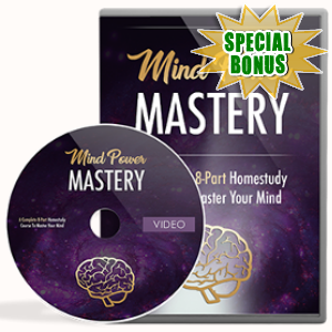 Special Bonuses - July 2017 - Mind Power Mastery Gold Video Series