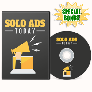 Special Bonuses - July 2017 - Solo Ads Today Video Series