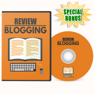 Special Bonuses - July 2017 - Review Blogging Video Series