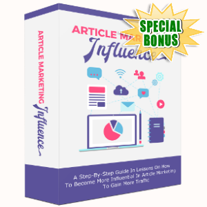Special Bonuses - July 2017 - Article Marketing Influence Pack