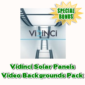 Special Bonuses - July 2017 - Vidinci Solar Panels Video Backgrounds Pack