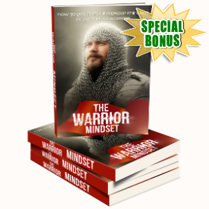 Special Bonuses - July 2017 - Warrior Mindset