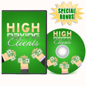 Special Bonuses - July 2017 - High Paying Clients Video Series Pack