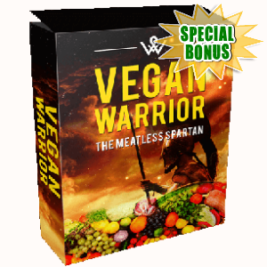 Special Bonuses - July 2017 - Vegan Warrior