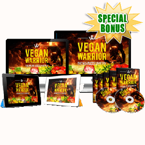 Special Bonuses - July 2017 - Vegan Warrior PRO Video Upgrade