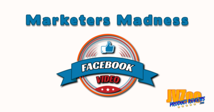 Marketers Madness – Facebook Video Review and Bonuses
