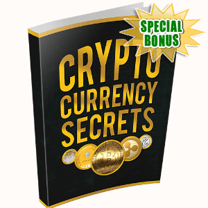 Special Bonuses - August 2017 - Cryptocurrency Secrets