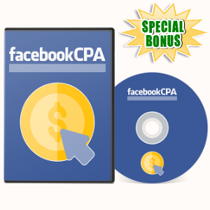 Special Bonuses - August 2017 - Facebook CPA Video Series Pack